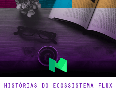 Histórias do Ecossistema Flux